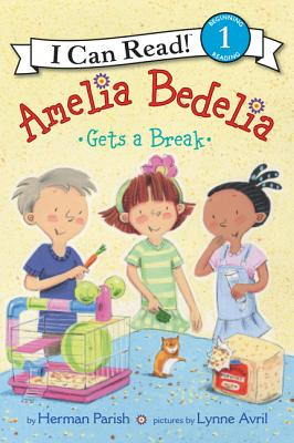 Image for Amelia Bedelia Gets a Break (I Can Read Level 1)