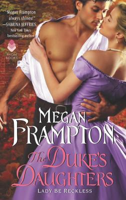 Image for The Duke's Daughters: Lady Be Reckless