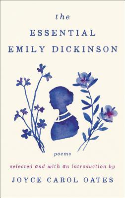 The Essential Emily Dickinson, Emily Dickinson