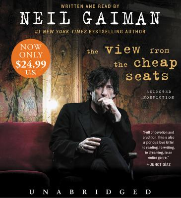 The View from the Cheap Seats Low Price CD: Selected Nonfiction, Gaiman, Neil