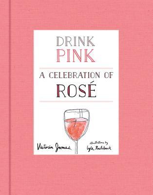 Image for Drink Pink: A Celebration of Ros
