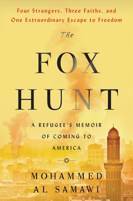 Image for The Fox Hunt: A Refugee's Memoir of Coming to America
