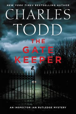 Image for The Gate Keeper: An Inspector Ian Rutledge Mystery (Inspector Ian Rutledge Mysteries)
