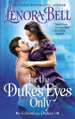 Image for For the Duke's Eyes Only: School for Dukes