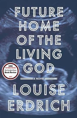 Image for Future Home of the Living God A Novel