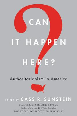 Image for Can It Happen Here?: Authoritarianism in America