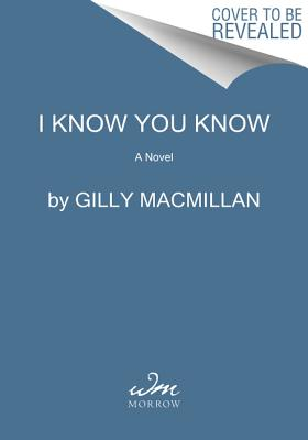 Image for I Know You Know: A Novel