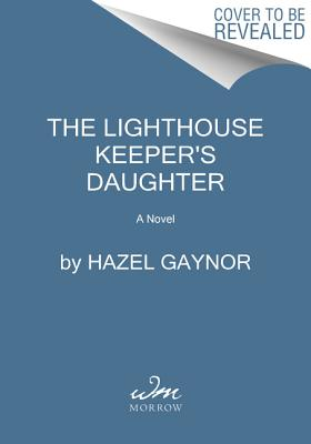 Image for The Lighthouse Keeper's Daughter: A Novel