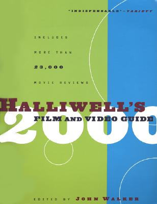 Image for Halliwell's Film and Video Guide 2000 (Halliwell's Film & Video Guide)