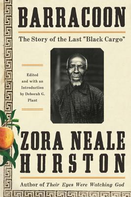 Barracoon, Zora Neale Hurston