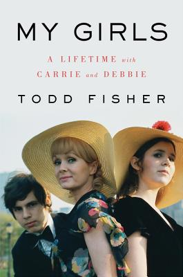 Image for My Girls: A Lifetime with Carrie and Debbie