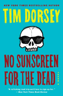 Image for No Sunscreen for the Dead: A Novel (Serge Storms)