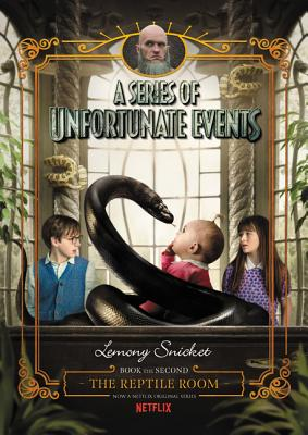 Image for A Series of Unfortunate Events #2: The Reptile Room Netflix Tie-in