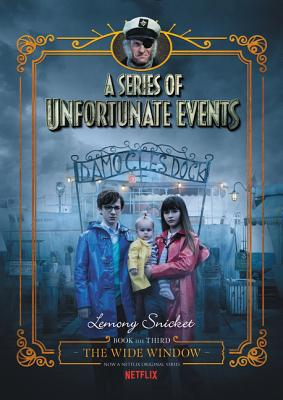Image for A Series of Unfortunate Events #3: The Wide Window Netflix Tie-in