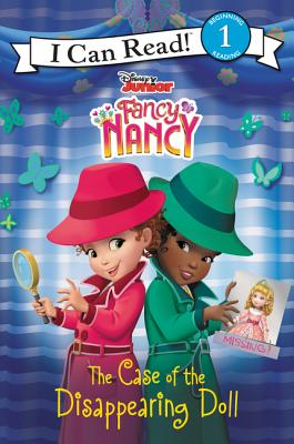 Image for Disney Junior Fancy Nancy: The Case of the Disappearing Doll (I Can Read Level 1)