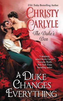 Image for A Duke Changes Everything: The Duke's Den