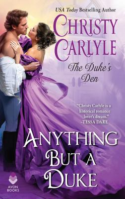 Image for Anything But a Duke: The Duke's Den