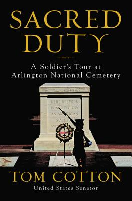Image for Sacred Duty: A Soldier's Tour at Arlington National Cemetery