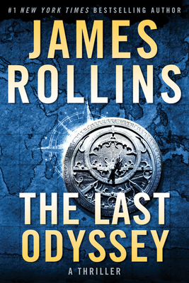 Image for The Last Odyssey: A Thriller (Sigma Force Novels)