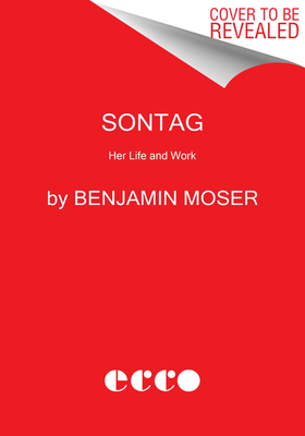 Image for SONTAG: HER LIFE AND WORK