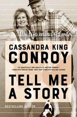 Image for TELL ME A STORY: MY LIFE WITH PAT CONROY
