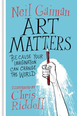 Image for Art Matters: Because Your Imagination Can Change the World
