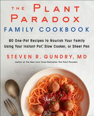 Image for Plant Paradox Family Cookbook