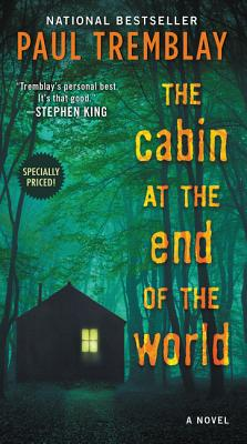 Image for The Cabin at the End of the World: A Novel