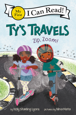 Image for TY'S TRAVELS: ZIP, ZOOM! (MY FIRST I CAN READ!)