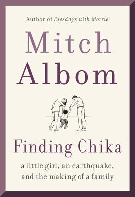 Image for Finding Chika: A Little Girl, an Earthquake, and the Making of a Family