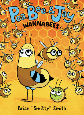 Image for PEA, BEE, & JAY #2: WANNABEES