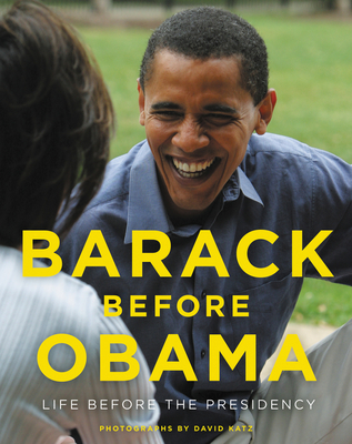 Image for BARACK BEFORE OBAMA: LIFE BEFORE THE PRESIDENCY