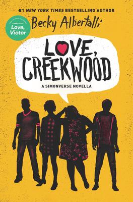 Image for LOVE, CREEKWOOD: A SIMONVERSE NOVELLA