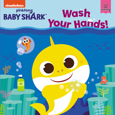 Image for BABY SHARK: WASH YOUR HANDS!