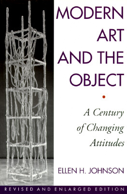 Image for MODERN ART AND THE OBJECT : A CENTURY OF