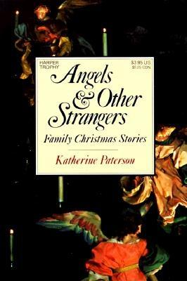 Image for Angels and Other Strangers: Family Christmas Stories
