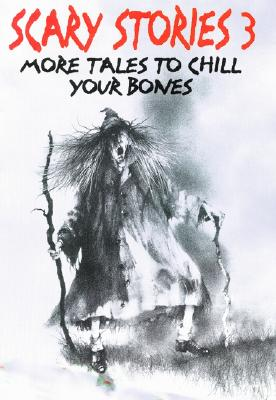 Image for Scary Stories 3: More Tales to Chill Your Bones