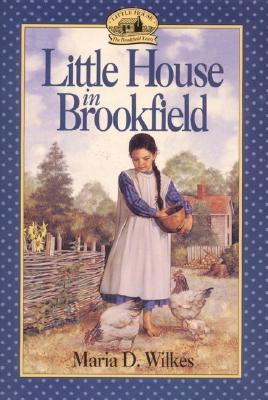 Image for Little House in Brookfield (Little House: the Brookfield Years)