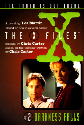 Darkness Falls (The X Files, No. 2), Martin, Les