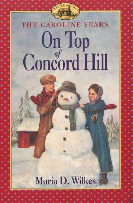 Image for ON TOP OF CONCORD HILL LH/CAROLINE YEARS