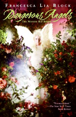 Dangerous Angels: The Weetzie Bat Books, Block, Francesca Lia