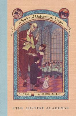 Image for AUSTERE ACADEMY, THE SERIES OF UNFORTUNATE EVENTS #5