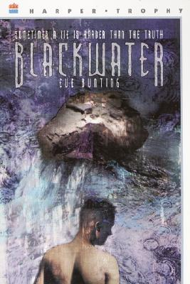Image for Blackwater; Sometimes a Lie is Harder than the Truth