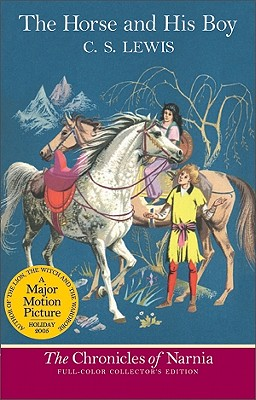 Image for HORSE AND HIS BOY, THE THE CHRONICLES OF NARNIA, BOOK THREE