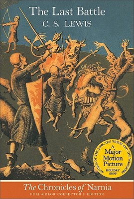 Image for The Last Battle (The Chronicles of Narnia, Book 7)
