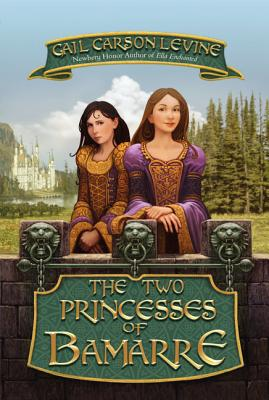 The Two Princesses of Bamarre, Levine, Gail Carson