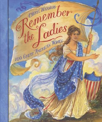 Image for Remember the Ladies: 100 Great American Women