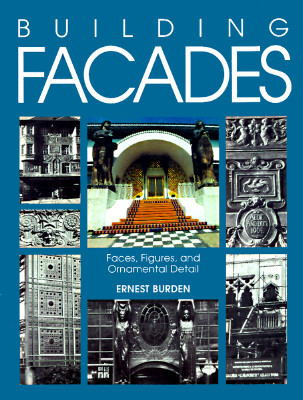 Image for Building Facades: Faces, Figures, and Ornamental Details