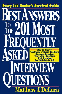 Image for Best Answers to the 201 Most Frequently Asked Interview Questions