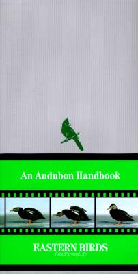 Audubon Handbook: Eastern Birds, Farrand, John